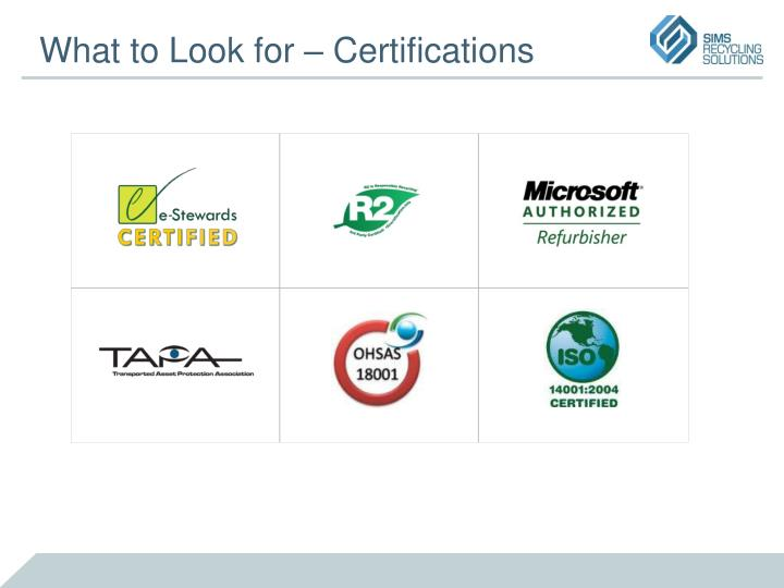 What to Look for – Certifications
