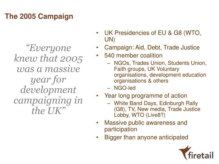 The 2005 Campaign