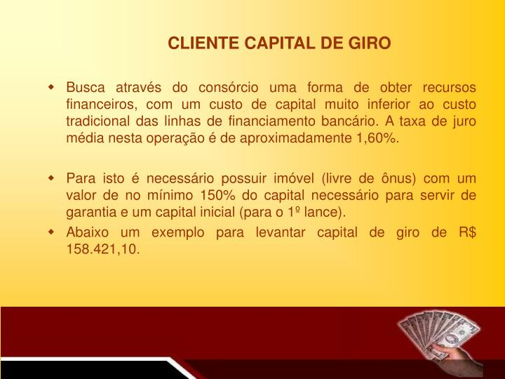 CLIENTE CAPITAL DE GIRO