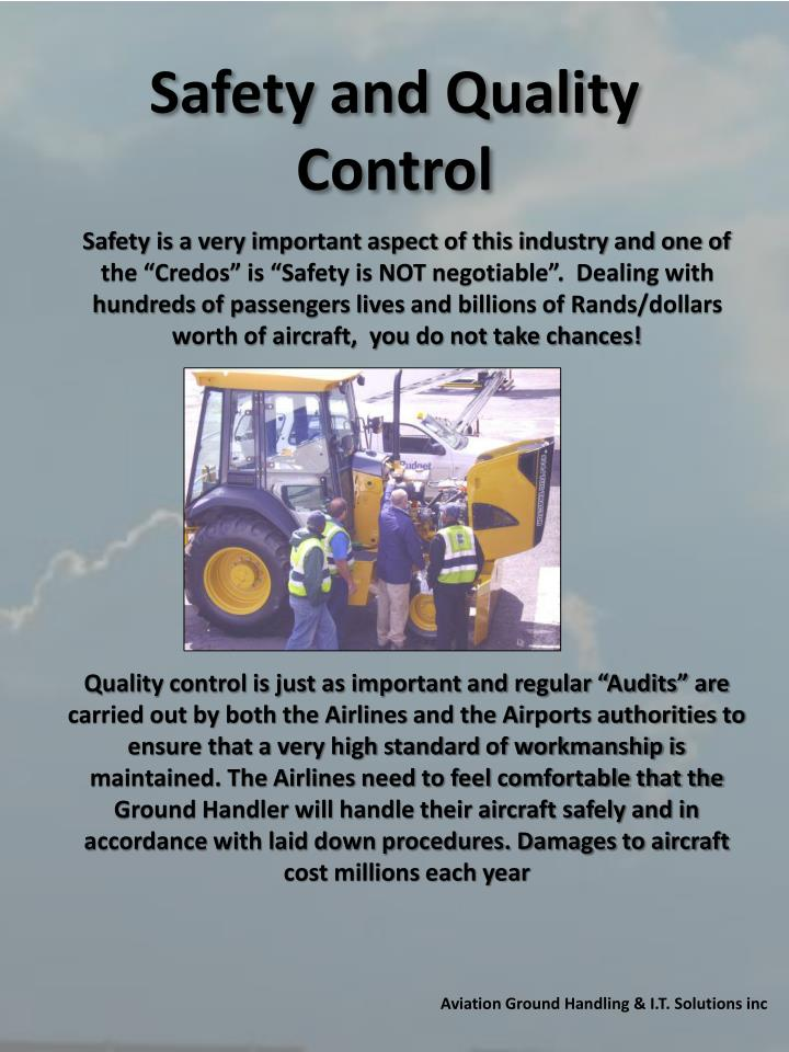 Safety and Quality Control