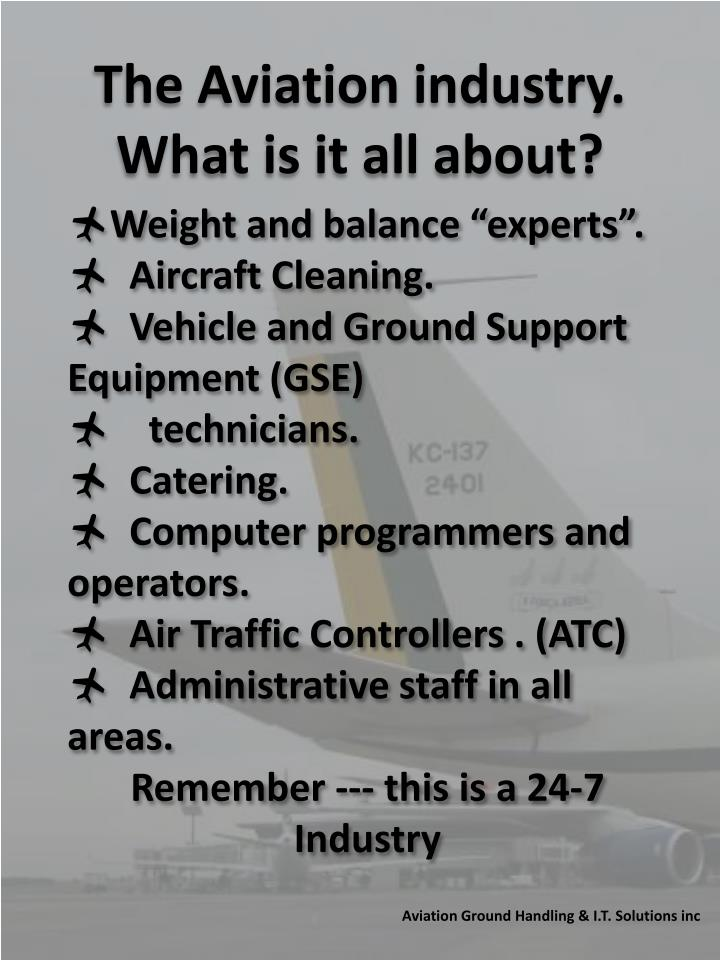 The Aviation industry.