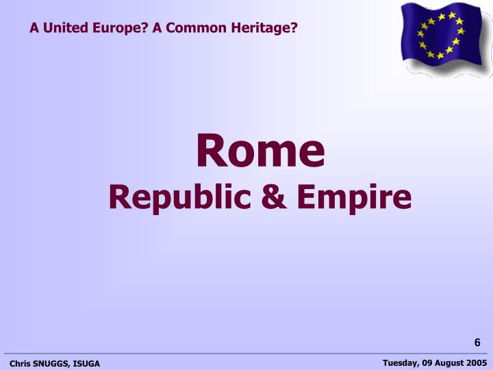 A United Europe? A Common Heritage?