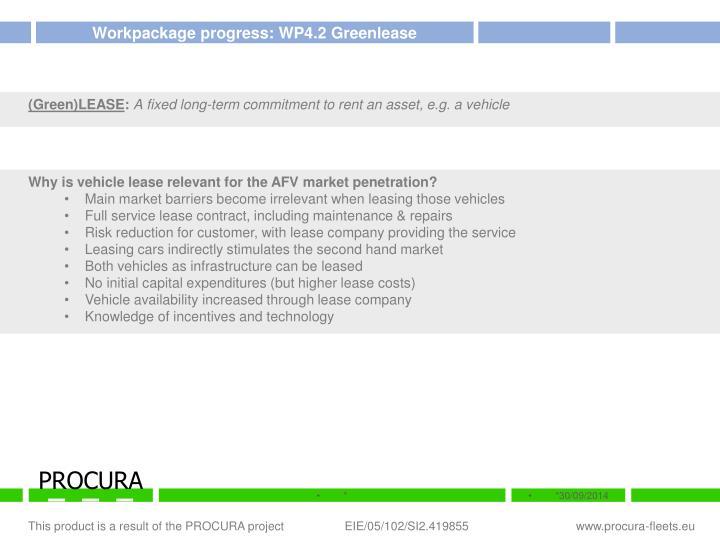 Workpackage progress: WP4.2 Greenlease