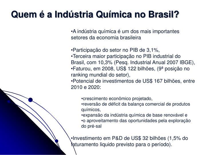 Quem é a Indústria Química no Brasil?