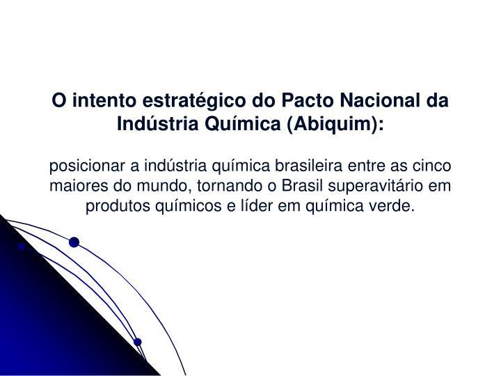 O intento estratégico do Pacto Nacional da Indústria Química (