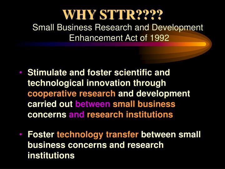 WHY STTR????