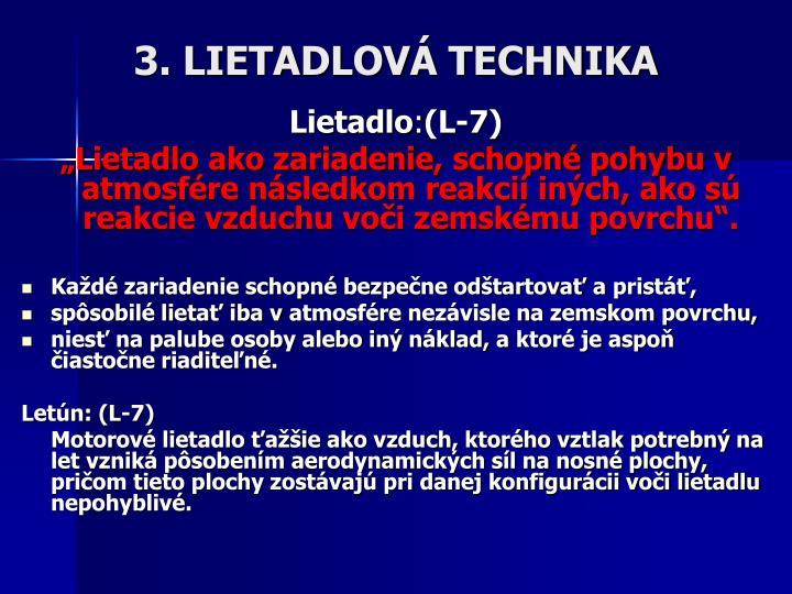 3. LIETADLOVÁ TECHNIKA