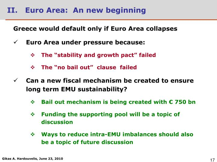 II.   Euro Area:  An new beginning