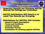 matoc solicitations key points