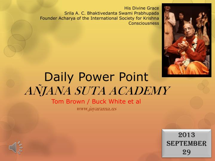 Daily power point a jana suta academy