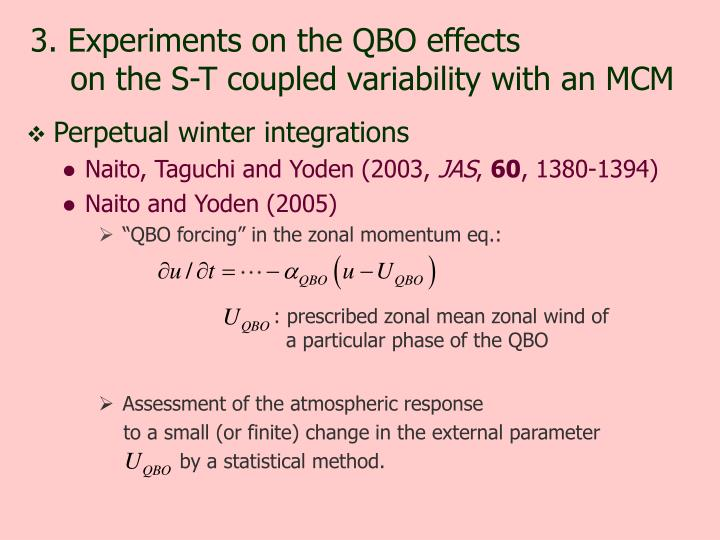 3. Experiments on the QBO effects
