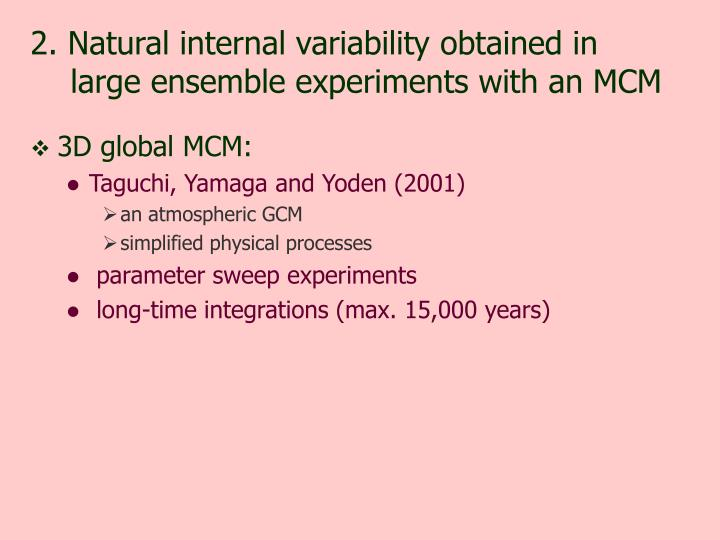 2. Natural internal variability obtained in