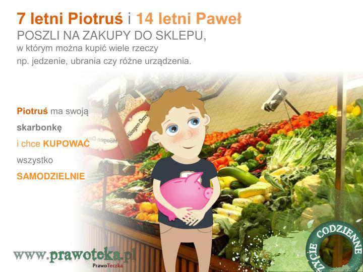 7 letni Piotruś