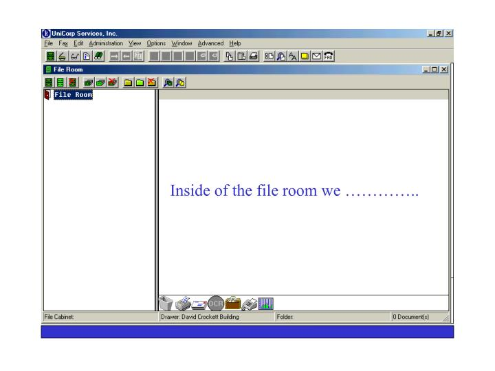 Inside of the file room we …………..