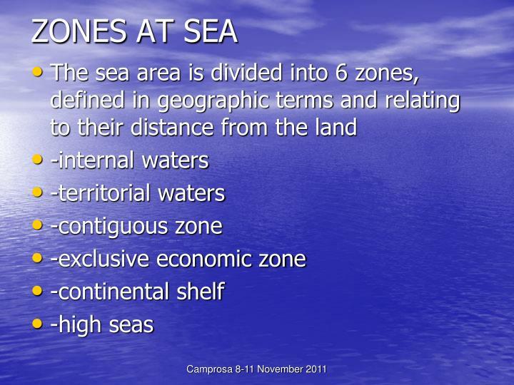 ZONES AT SEA
