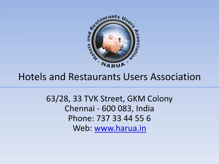 Hotels and restaurants users association