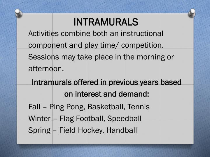INTRAMURALS