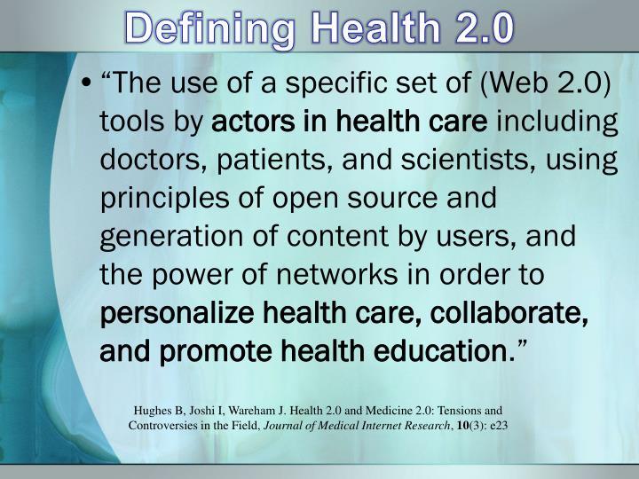 Defining Health 2.0