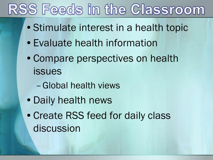 RSS Feeds in the Classroom