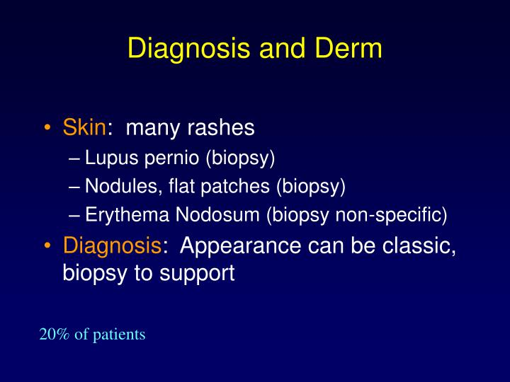 Diagnosis and Derm
