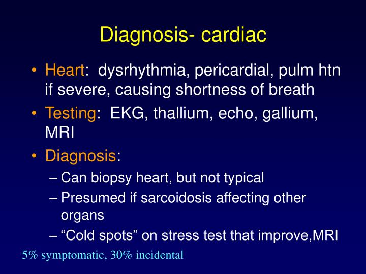Diagnosis- cardiac