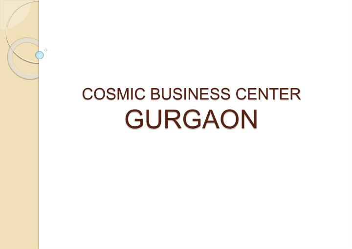 Cosmic business center gurgaon