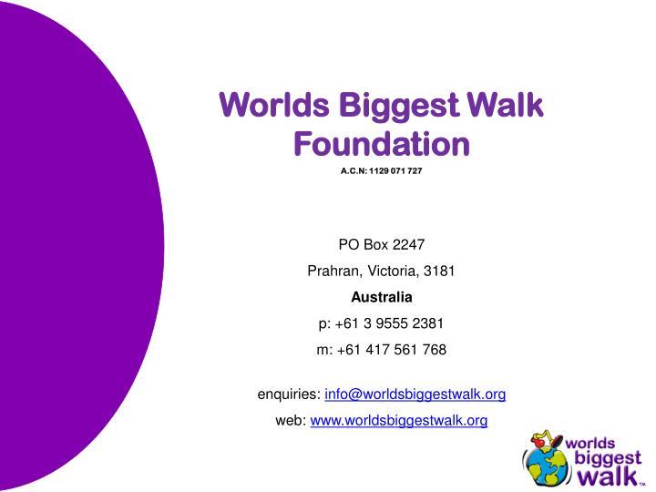 Worlds Biggest Walk