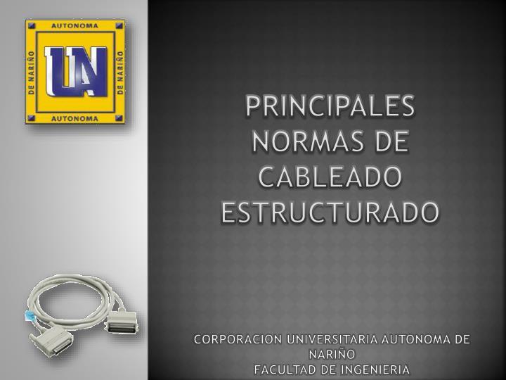 PRINCIPALES NORMAS DE CABLEADO ESTRUCTURADO