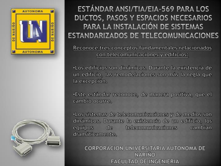 ESTÁNDAR ANSI/TIA/EIA-569 PARA LOS DUCTOS, PASOS Y ESPACIOS NECESARIOS PARA LA INSTALACIÓN DE SISTEMAS ESTANDARIZADOS DE TELECOMUNICACIONES