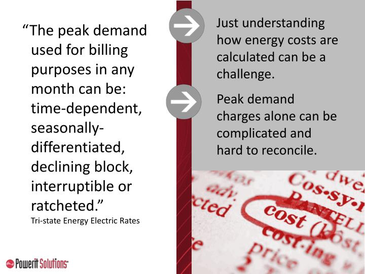 Just understanding how energy costs are calculated can be a challenge.