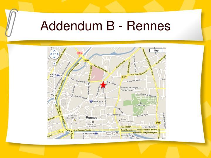Addendum B - Rennes