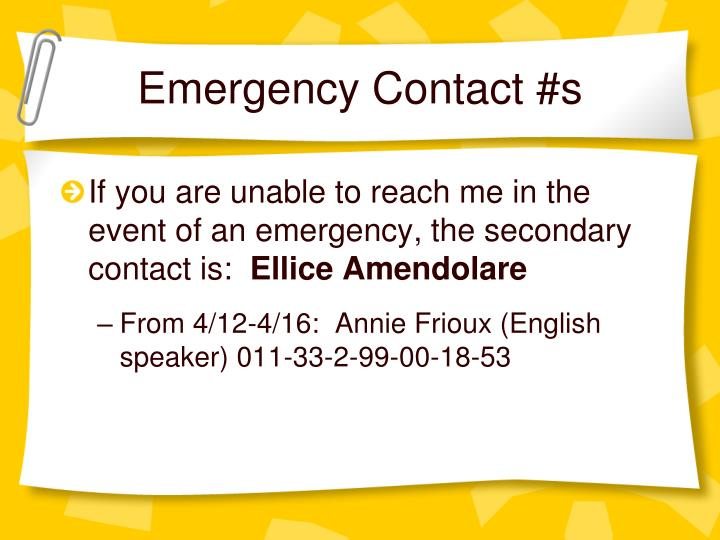 Emergency Contact #s
