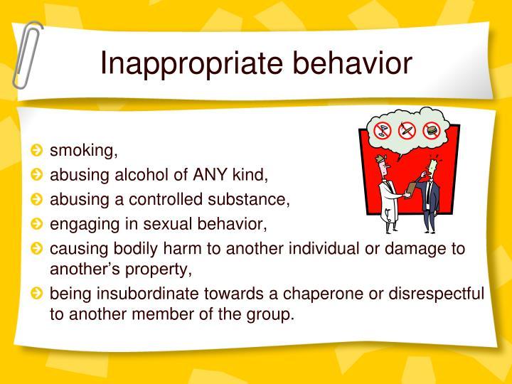 Inappropriate behavior