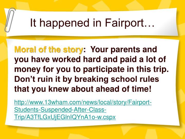 It happened in Fairport…