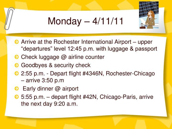 Monday – 4/11/11