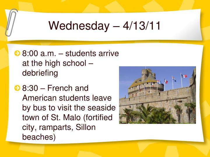 Wednesday – 4/13/11