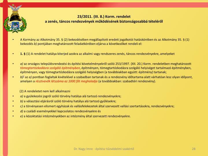23/2011. (III. 8.) Korm. rendelet
