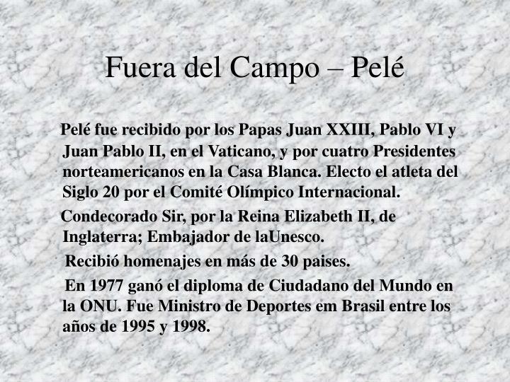 Fuera del Campo – Pelé