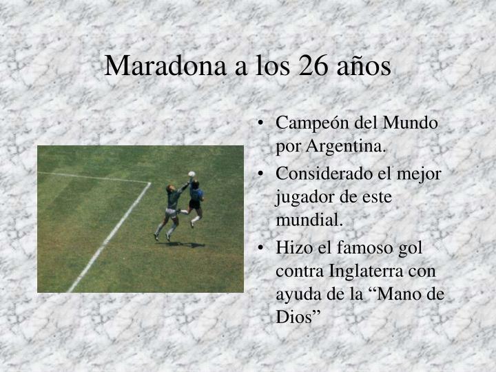 Maradona a los 26 años