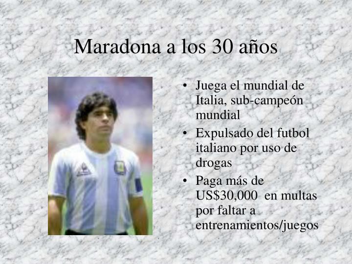 Maradona a los 30 años