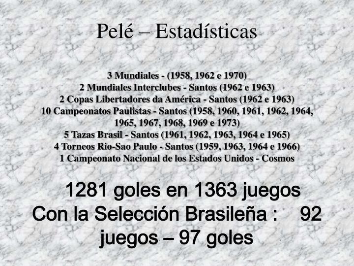 Pelé – Estadísticas