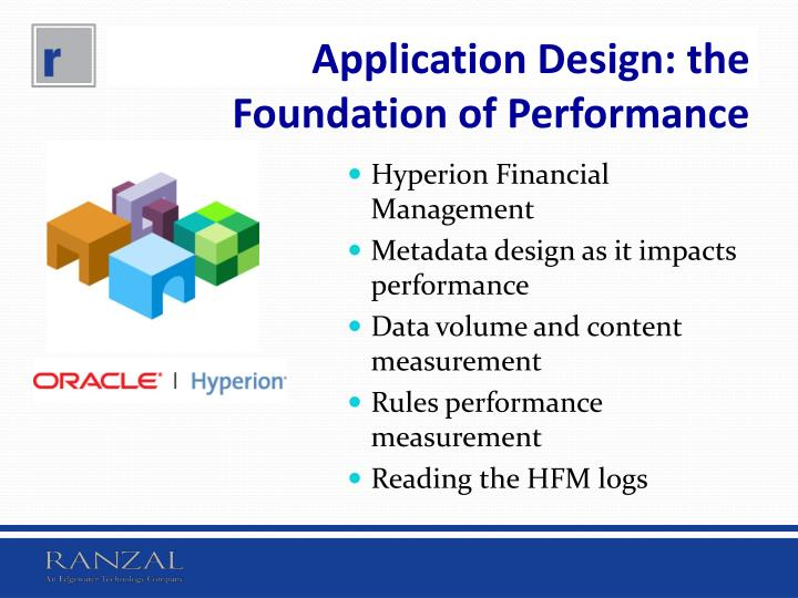 Application Design: the Foundation of Performance