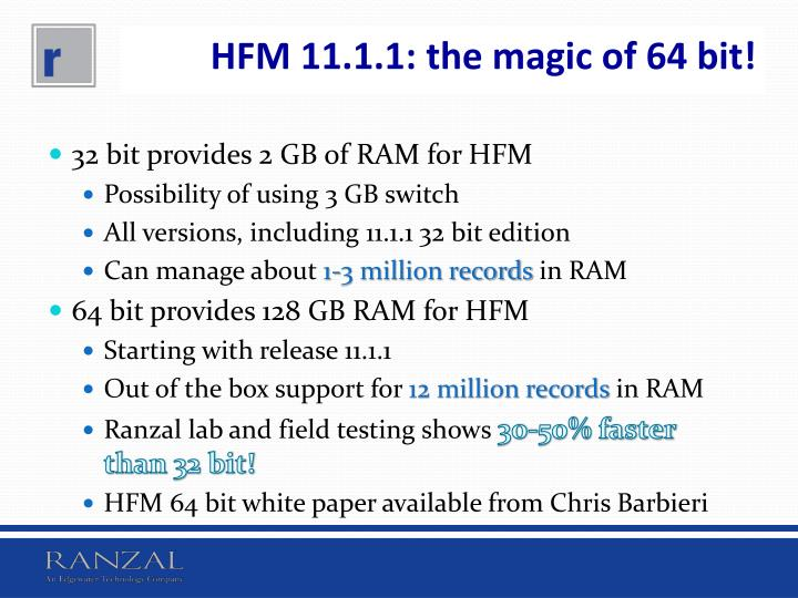 HFM 11.1.1: the magic of 64 bit!