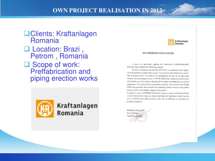 OWN PROJECT REALISATION IN 201