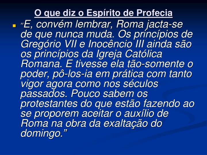 O que diz o Espírito de Profecia