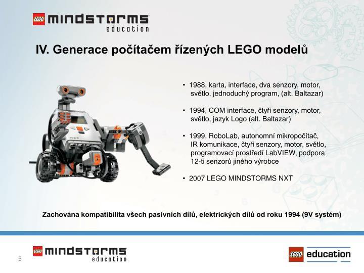 IV. Generace počítačem řízených LEGO modelů