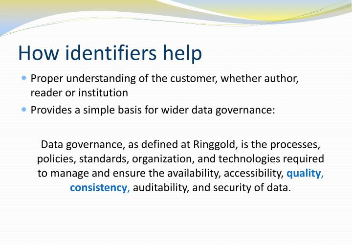 How identifiers help