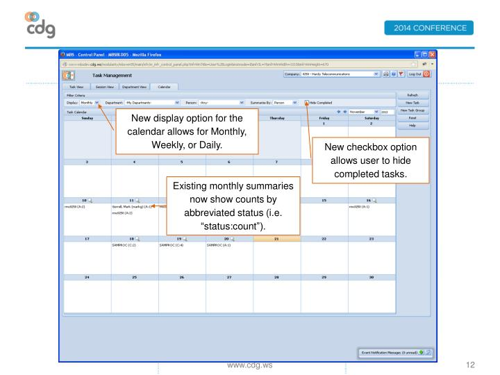New display option for the calendar allows for Monthly, Weekly, or Daily.