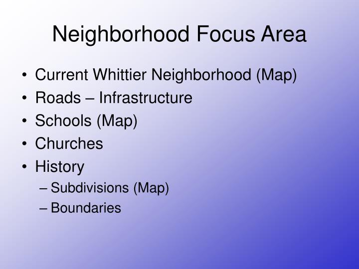 Neighborhood Focus Area