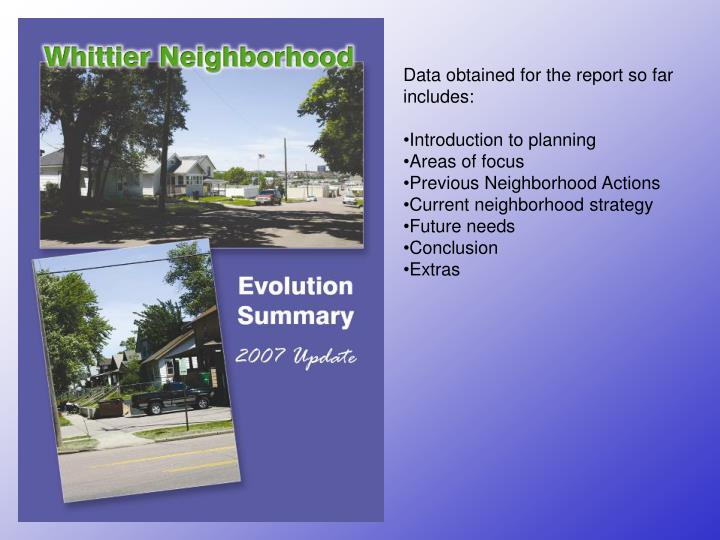 Data obtained for the report so far includes: